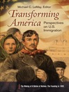 Transforming America (eBook): Perspectives on U.S. Immigration