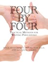 Four by Four (eBook): Practical Methods for Writing Persuasively