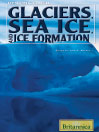 Glaciers, Sea Ice, and Ice Formation (eBook)