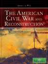 The American Civil War and Reconstruction (eBook): People, Politics, and Power