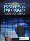Issues in Cyberspace (eBook): From Privacy to Piracy
