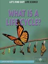 What Is a Life Cycle? (eBook)