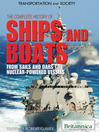 The Complete History of Ships and Boats (eBook): From Sails and Oars to Nuclear-Powered Vessels