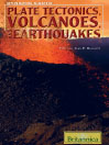 Plate Tectonics, Volcanoes, and Earthquakes (eBook)