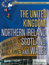 The United Kingdom (eBook): Northern Ireland, Scotland, and Wales