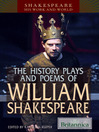 The History Plays and Poems of William Shakespeare (eBook)