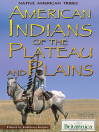 American Indians of the Plateau and Plains (eBook)