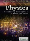 Physics (eBook): Understanding the Properties of Matter and Energy