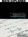 The Britannica Guide to Algebra and Trigonometry (eBook)