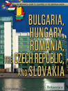 Bulgaria, Hungary, Romania, the Czech Republic, and Slovakia (eBook)