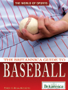 The Britannica Guide to Baseball (eBook)