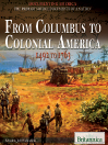 From Columbus to Colonial America (eBook): 1492 to 1763