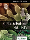 Fungi, Algae, and Protists (eBook)