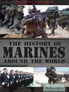 The History of Marines Around the World (eBook)