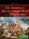 The American Revolutionary War and The War of 1812 (eBook): People, Politics, and Power