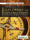 The Britannica Guide to Explorers and Explorations That Changed the Modern World (eBook)
