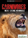 Carnivores (eBook): Meat-Eating Mammals