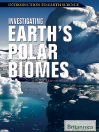 Investigating Earth's Polar Biomes (eBook)