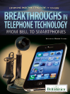 Breakthroughs in Telephone Technology (eBook): From Bell to Smartphones
