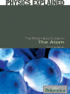 The Britannica Guide to the Atom (eBook)