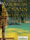 American Indians of the Northeast and Southeast (eBook)
