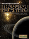 The Outer Solar System (eBook): Jupiter, Saturn, Uranus, Neptune and the Dwarf Planets