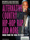 Alternative, Country, Hip-Hop, Rap, and More (eBook): Music from the 1980s to Today