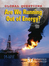 Are We Running Out of Energy? (eBook)