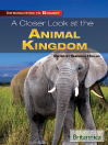 A Closer Look at the Animal Kingdom (eBook)