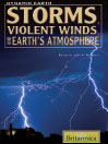 Storms, Violent Winds, and Earth's Atmosphere (eBook)