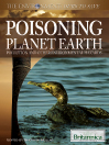 Poisoning Planet Earth (eBook): Pollution and Other Environmental Hazards