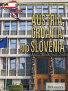 Austria, Croatia, and Slovenia (eBook)