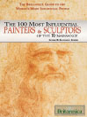 The 100 Most Influential Painters & Sculptors of the Renaissance (eBook)