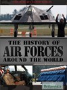 The History of Air Forces Around the World (eBook)