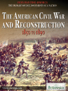 The American Civil War and Reconstruction (eBook): 1850 to 1890