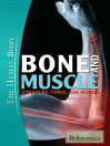 Bone and Muscle: Structure, Force, and Motion (eBook)