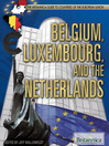 Belgium, Luxembourg, and the Netherlands (eBook)