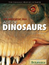 The Mesozoic Era (eBook): Age of Dinosaurs