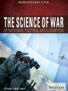 The Science of War (eBook): Strategies, Tactics, and Logistics