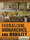 Feudalism, Monarchies, and Nobility (eBook)