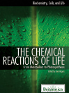 The Chemical Reactions of Life (eBook): From Metabolism to Photosynthesis