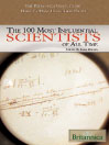 The 100 Most Influential Scientists of All Time (eBook)