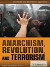 Anarchism, Revolution, and Terrorism (eBook)