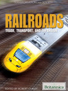 The Complete History of Railroads (eBook): Trade, Transport, and Expansion