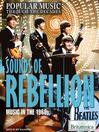 Sounds of Rebellion (eBook): Music in the 1960s