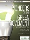 Pioneers of the Green Movement (eBook): Environmental Solutions