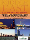 Persian Gulf States (eBook): Kuwait, Qatar, Bahrain, Oman, and the United Arab Emirates