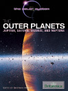 The Outer Planets (eBook): Jupiter, Saturn, Uranus, and Neptune