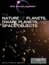 The Nature of Planets, Dwarf Planets, and Space Objects (eBook)