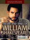 The Life and Times of William Shakespeare (eBook)